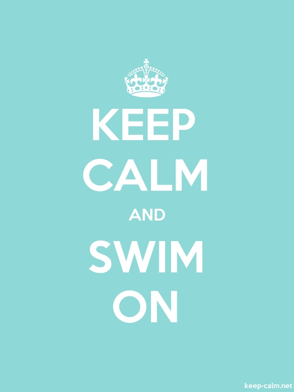 KEEP CALM AND SWIM ON - white/lightblue - Default (600x800)