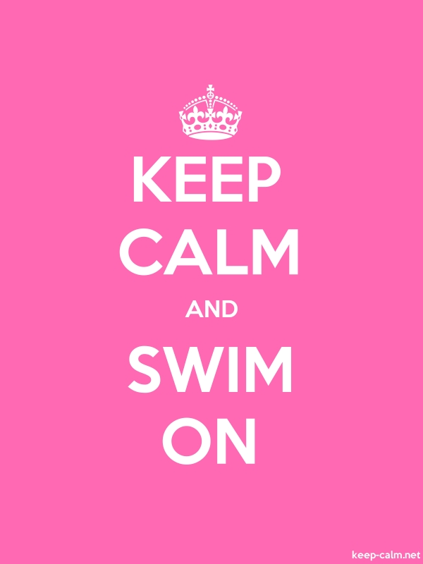KEEP CALM AND SWIM ON - white/pink - Default (600x800)