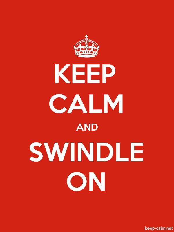 KEEP CALM AND SWINDLE ON - white/red - Default (600x800)