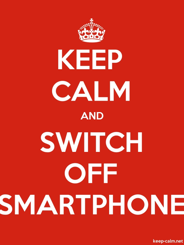 KEEP CALM AND SWITCH OFF SMARTPHONE - white/red - Default (600x800)