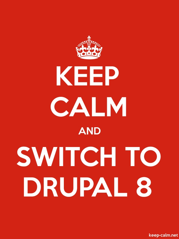 KEEP CALM AND SWITCH TO DRUPAL 8 - white/red - Default (600x800)