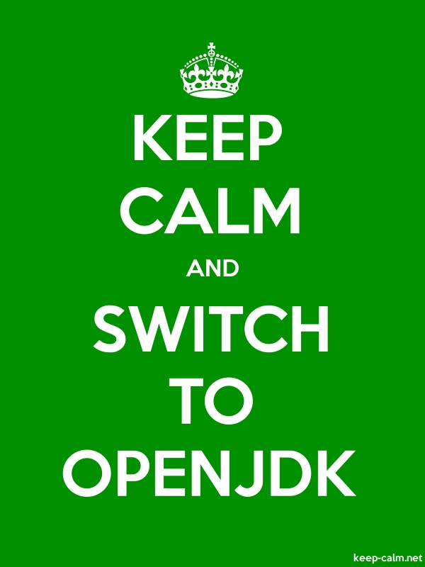 KEEP CALM AND SWITCH TO OPENJDK - white/green - Default (600x800)