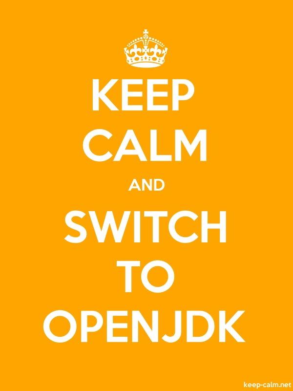 KEEP CALM AND SWITCH TO OPENJDK - white/orange - Default (600x800)