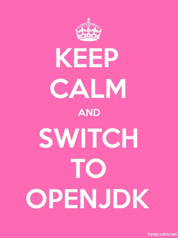 KEEP CALM AND SWITCH TO OPENJDK - white/pink - Default (600x800)