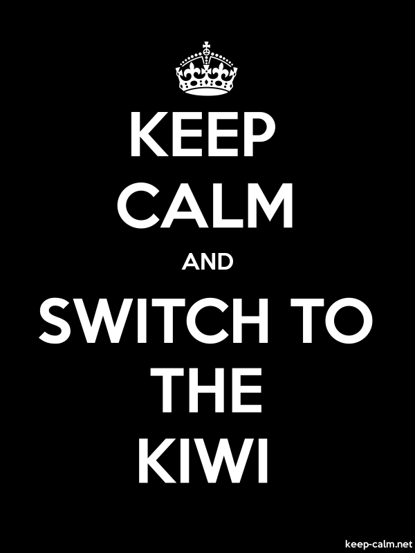 KEEP CALM AND SWITCH TO THE KIWI - white/black - Default (600x800)