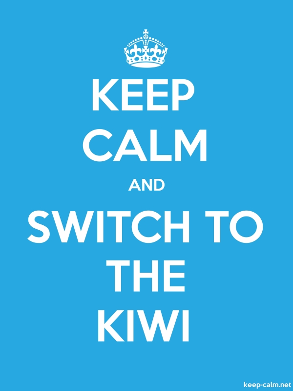 KEEP CALM AND SWITCH TO THE KIWI - white/blue - Default (600x800)