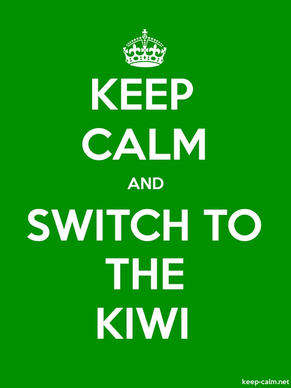 KEEP CALM AND SWITCH TO THE KIWI - white/green - Default (600x800)