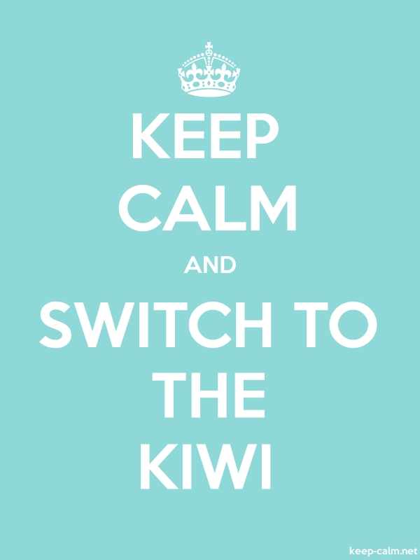 KEEP CALM AND SWITCH TO THE KIWI - white/lightblue - Default (600x800)
