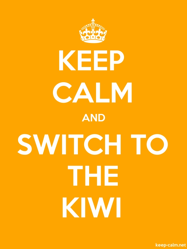 KEEP CALM AND SWITCH TO THE KIWI - white/orange - Default (600x800)