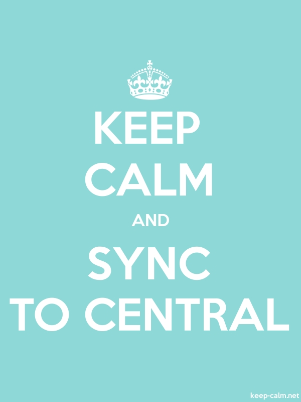 KEEP CALM AND SYNC TO CENTRAL - white/lightblue - Default (600x800)