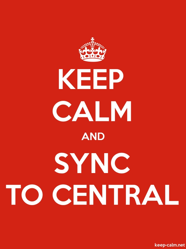 KEEP CALM AND SYNC TO CENTRAL - white/red - Default (600x800)
