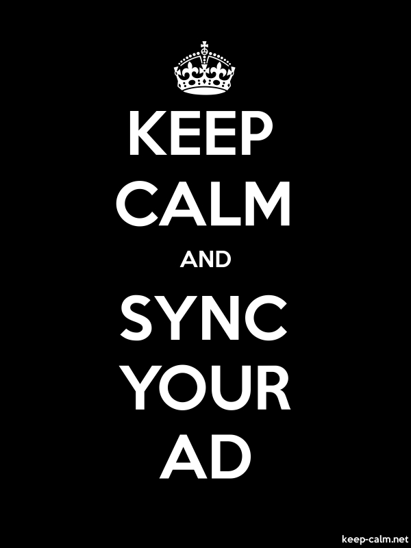 KEEP CALM AND SYNC YOUR AD - white/black - Default (600x800)