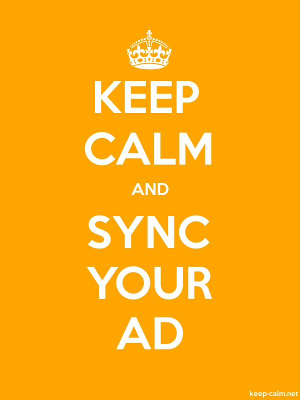 KEEP CALM AND SYNC YOUR AD - white/orange - Default (600x800)
