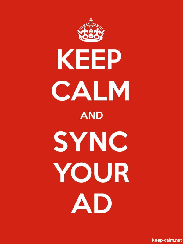 KEEP CALM AND SYNC YOUR AD - white/red - Default (600x800)