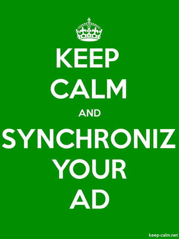 KEEP CALM AND SYNCHRONIZ YOUR AD - white/green - Default (600x800)