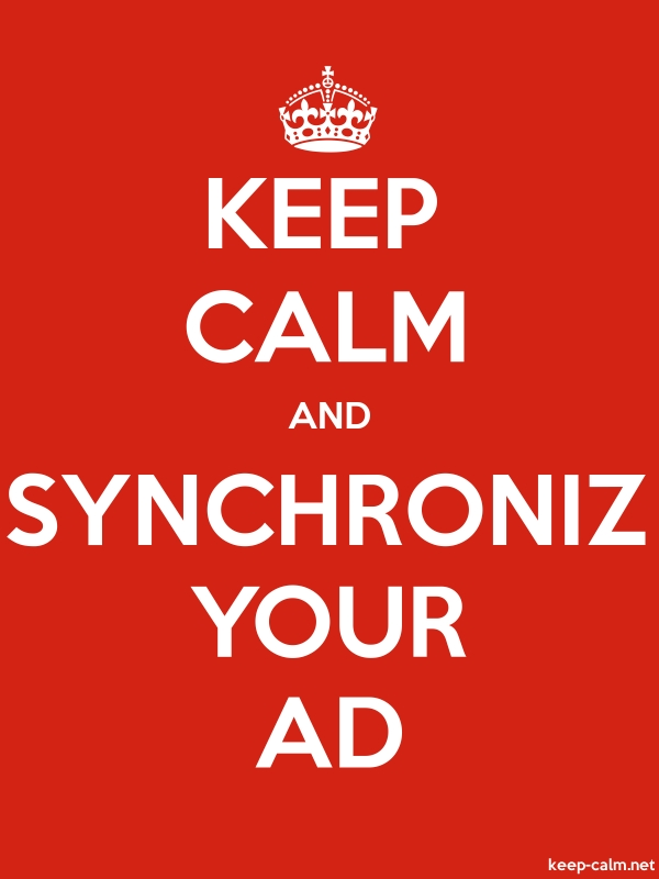 KEEP CALM AND SYNCHRONIZ YOUR AD - white/red - Default (600x800)