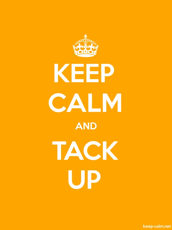 KEEP CALM AND TACK UP - white/orange - Default (600x800)