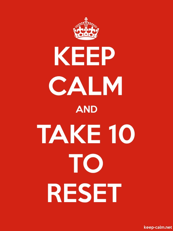 KEEP CALM AND TAKE 10 TO RESET - white/red - Default (600x800)