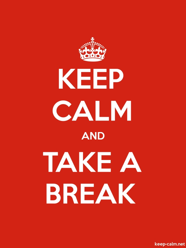 KEEP CALM AND TAKE A BREAK - white/red - Default (600x800)