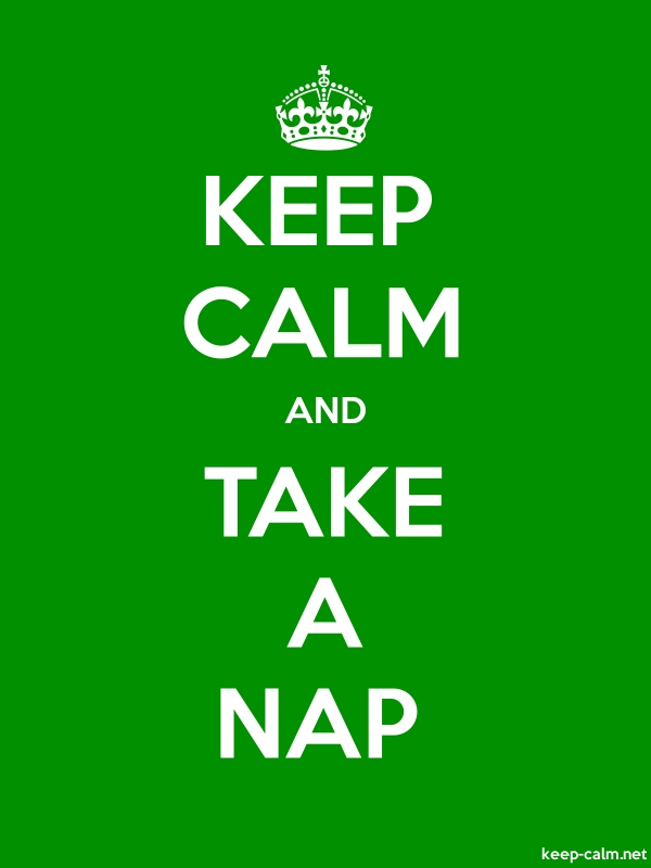 KEEP CALM AND TAKE A NAP - white/green - Default (600x800)
