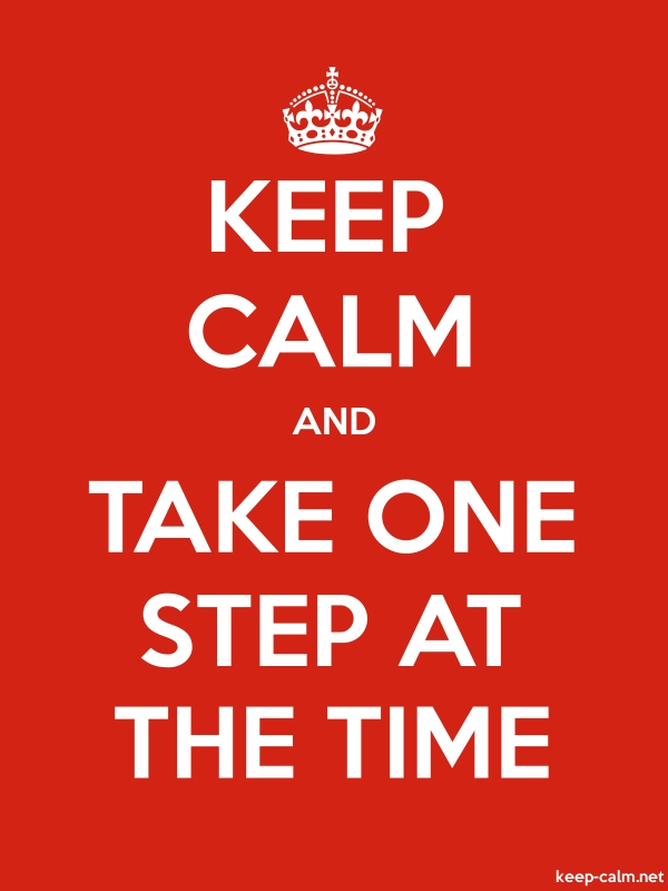 KEEP CALM AND TAKE ONE STEP AT THE TIME - white/red - Default (600x800)