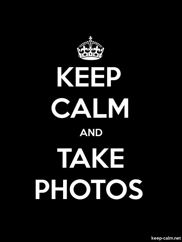 KEEP CALM AND TAKE PHOTOS - white/black - Default (600x800)