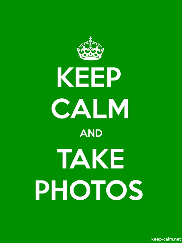 KEEP CALM AND TAKE PHOTOS - white/green - Default (600x800)
