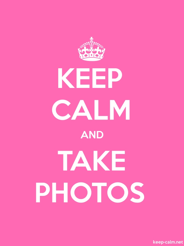 KEEP CALM AND TAKE PHOTOS - white/pink - Default (600x800)