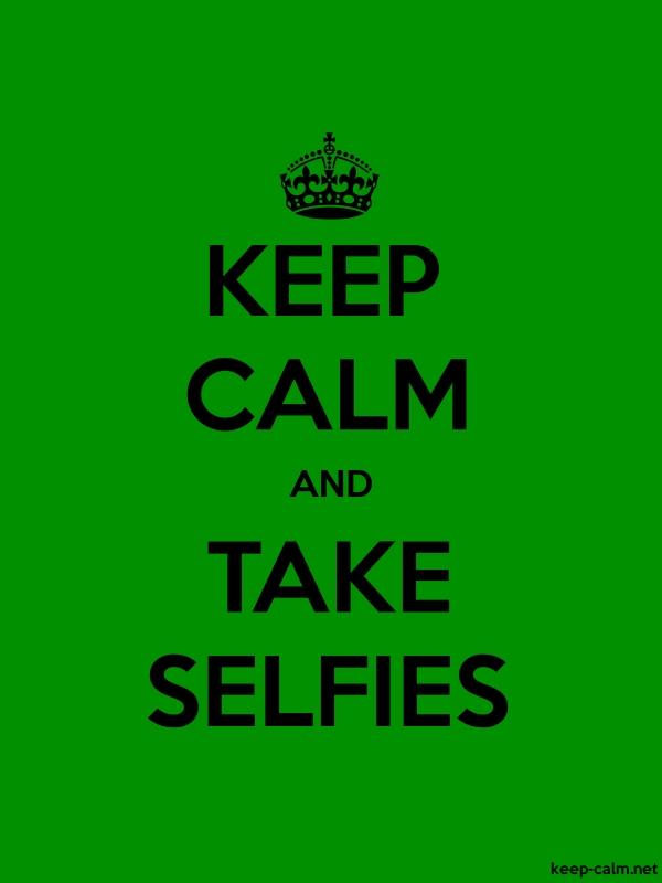 KEEP CALM AND TAKE SELFIES - black/green - Default (600x800)