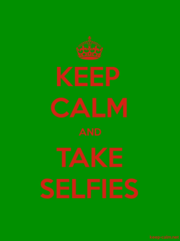KEEP CALM AND TAKE SELFIES - red/green - Default (600x800)