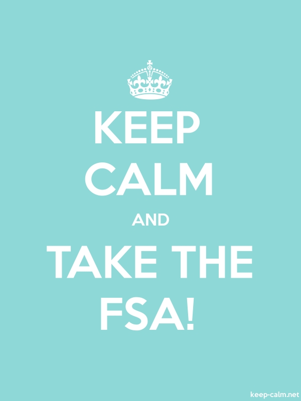 KEEP CALM AND TAKE THE FSA! - white/lightblue - Default (600x800)