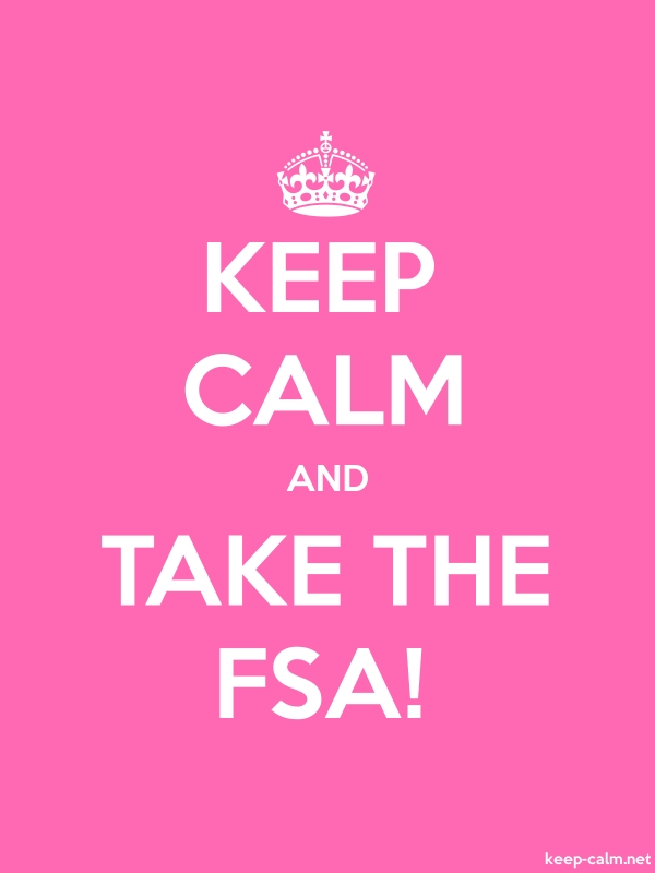 KEEP CALM AND TAKE THE FSA! - white/pink - Default (600x800)
