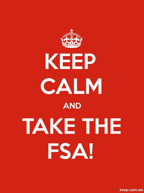 KEEP CALM AND TAKE THE FSA! - white/red - Default (600x800)