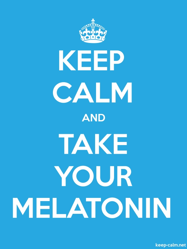 KEEP CALM AND TAKE YOUR MELATONIN - white/blue - Default (600x800)