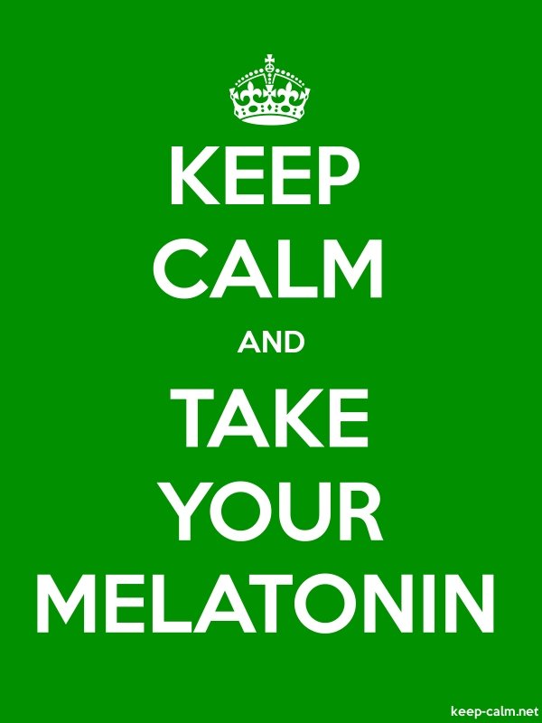 KEEP CALM AND TAKE YOUR MELATONIN - white/green - Default (600x800)