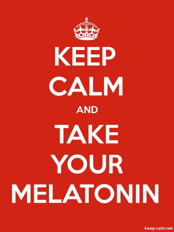 KEEP CALM AND TAKE YOUR MELATONIN - white/red - Default (600x800)