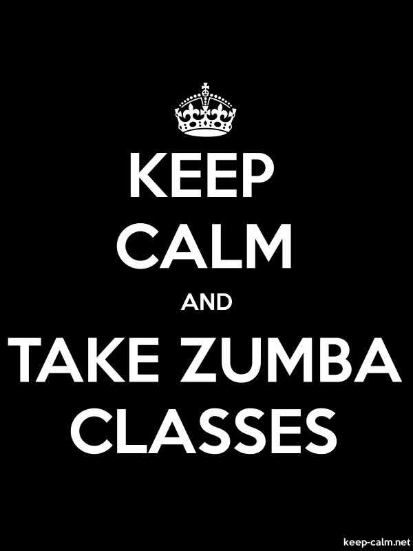 KEEP CALM AND TAKE ZUMBA CLASSES - white/black - Default (600x800)