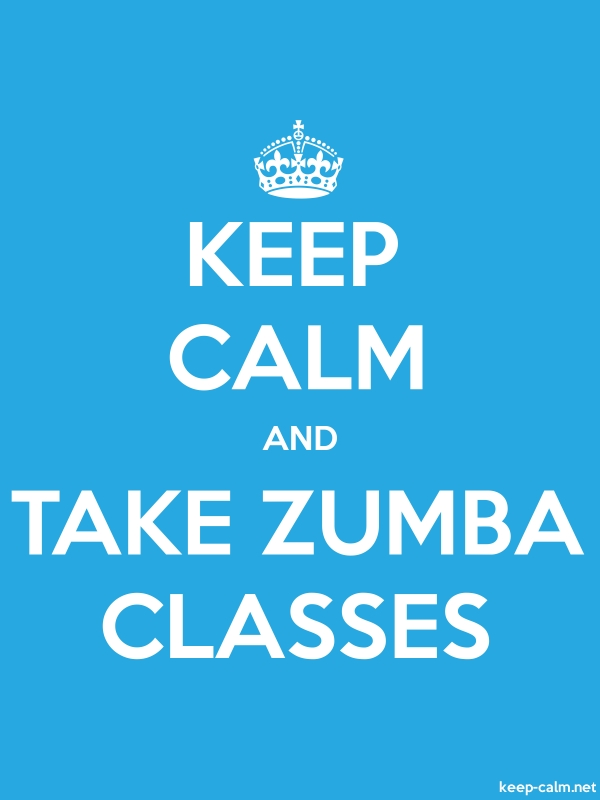 KEEP CALM AND TAKE ZUMBA CLASSES - white/blue - Default (600x800)