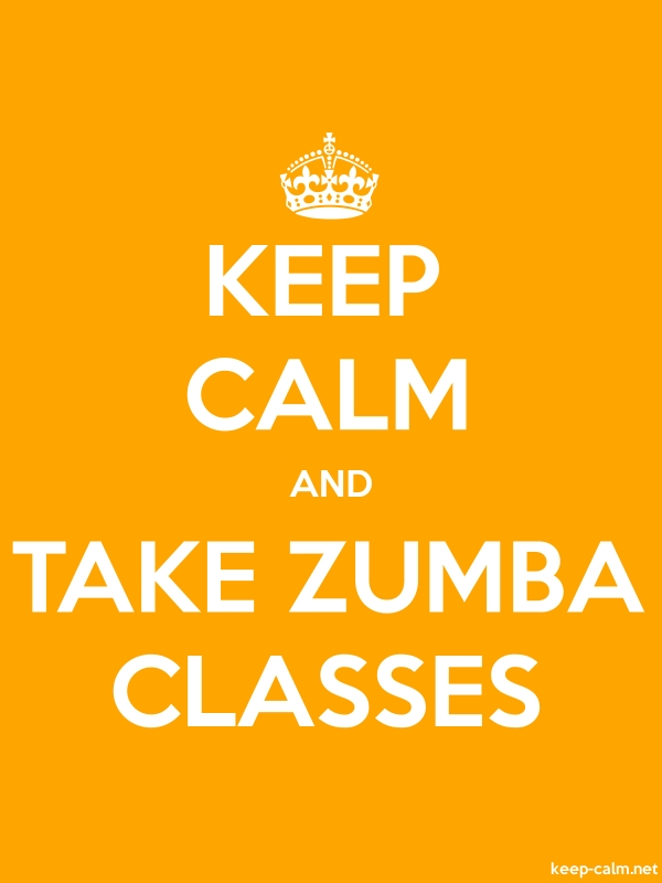 KEEP CALM AND TAKE ZUMBA CLASSES - white/orange - Default (600x800)