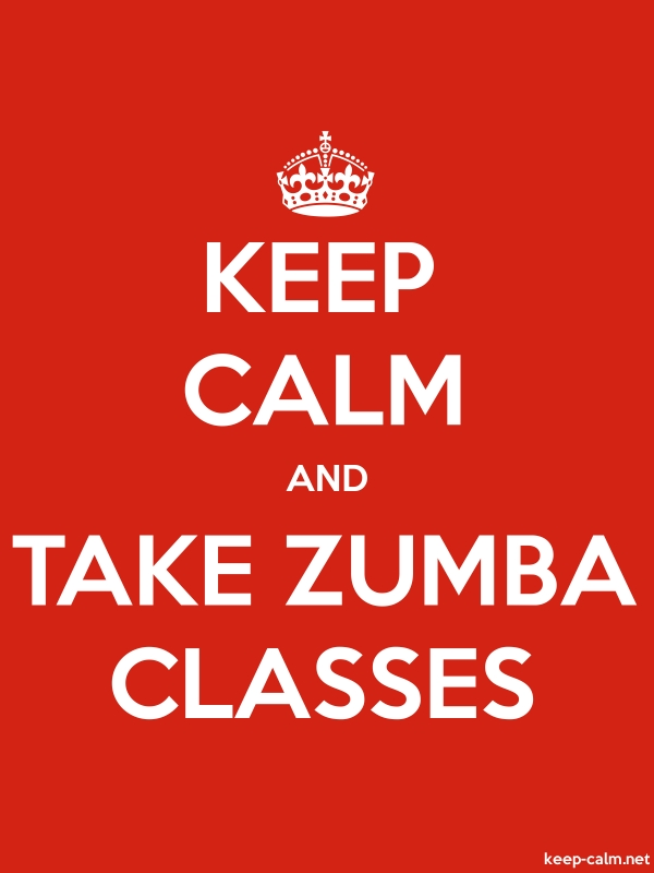 KEEP CALM AND TAKE ZUMBA CLASSES - white/red - Default (600x800)