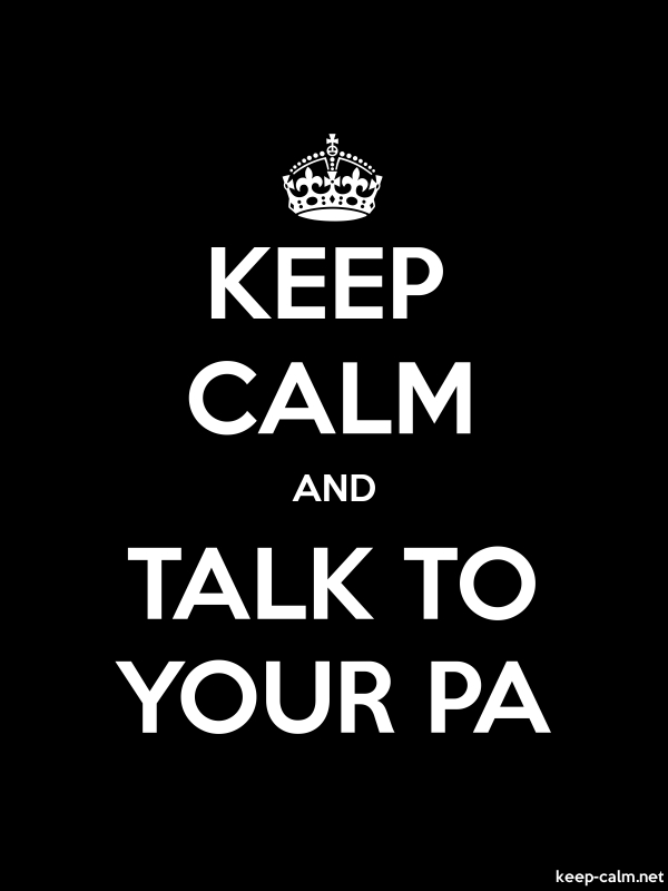 KEEP CALM AND TALK TO YOUR PA - white/black - Default (600x800)