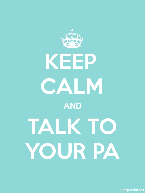 KEEP CALM AND TALK TO YOUR PA - white/lightblue - Default (600x800)
