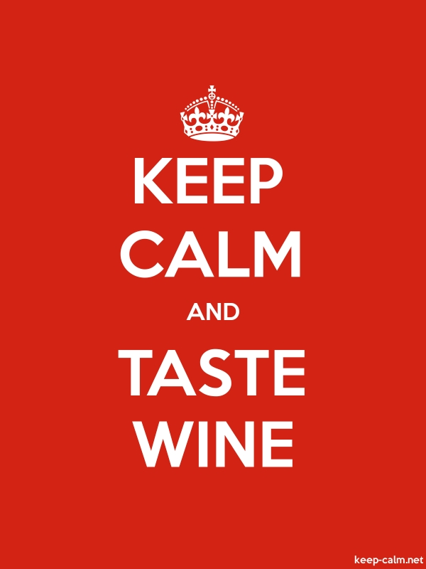 KEEP CALM AND TASTE WINE - white/red - Default (600x800)