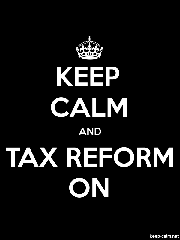 KEEP CALM AND TAX REFORM ON - white/black - Default (600x800)