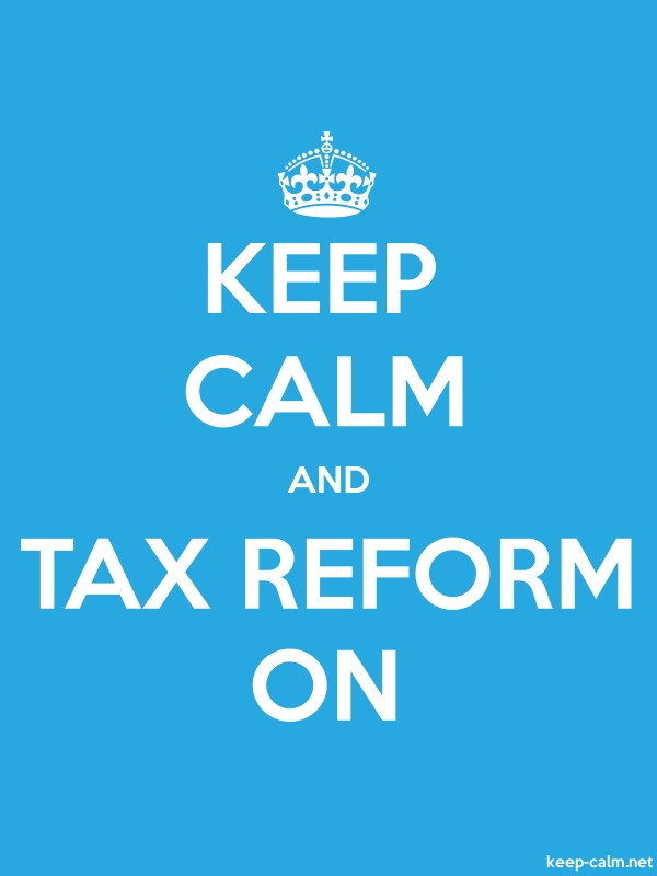 KEEP CALM AND TAX REFORM ON - white/blue - Default (600x800)