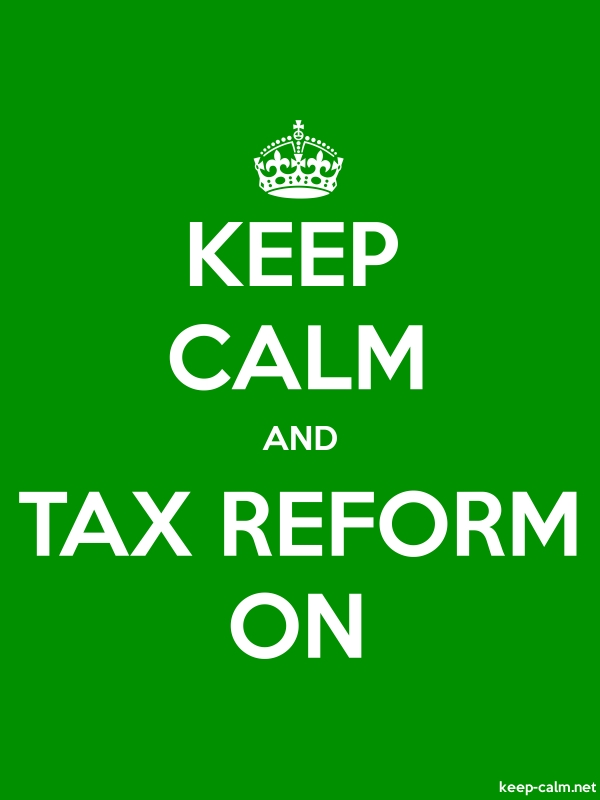 KEEP CALM AND TAX REFORM ON - white/green - Default (600x800)