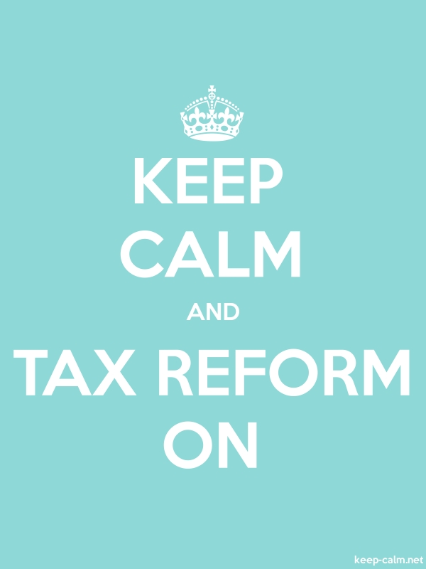 KEEP CALM AND TAX REFORM ON - white/lightblue - Default (600x800)