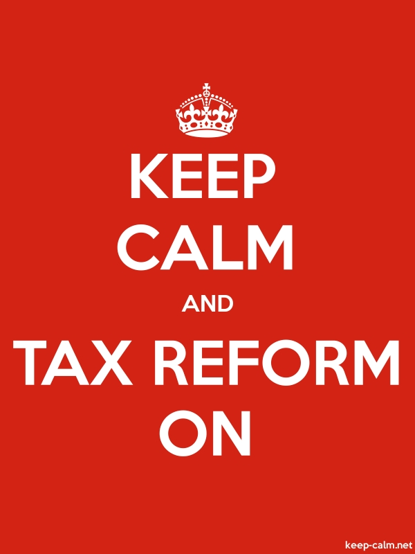KEEP CALM AND TAX REFORM ON - white/red - Default (600x800)