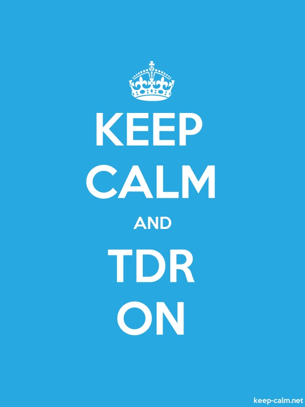 KEEP CALM AND TDR ON - white/blue - Default (600x800)