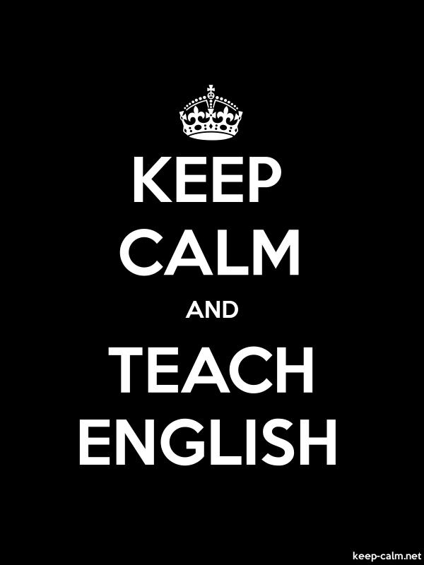 KEEP CALM AND TEACH ENGLISH - white/black - Default (600x800)